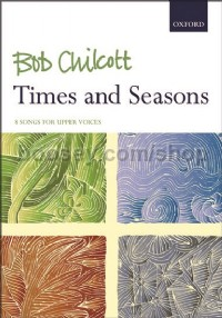 Times and Seasons (8 Songs For Upper Voices)