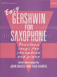 Easy Gershwin for Saxophone - 14 songs for saxophone and piano