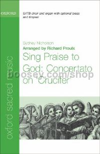 Sing Praise to God: Concertato on 'Crucifer' (vocal score)