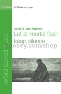 Let All Mortal Flesh Keep Silence SATB & Organ