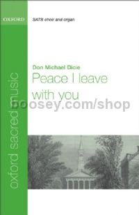 Peace I leave with you (Vocal score) SATB & piano