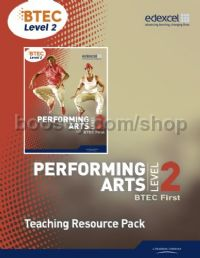 Edexcel BTEC Level 2 First Performing Arts Teacher Resource Pack