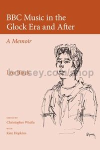 BBC Music in the Glock Era and After (Plumbago Books) Hardback