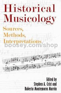 Historical Musicology (University of Rochester Press) Paperback