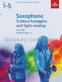 Saxophone Scales & Arpeggios and Sight-Reading, ABRSM Grades 1–5