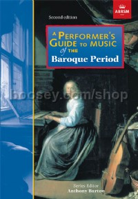 A Performer's Guide to Music of the Baroque Period