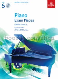Piano Exam Pieces 2019 & 2020, ABRSM Grade 6, with CD