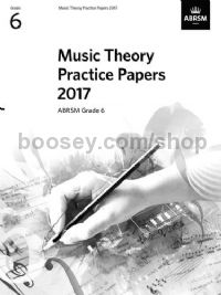Music Theory Practice Papers 2017 - Grade 6