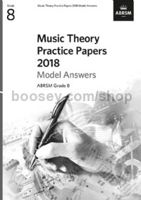Music Theory Practice Papers 2018 Model Answers, ABRSM Grade 8
