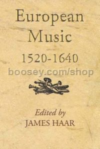 European Music 1520-1640 (Boydell Press) Hardback