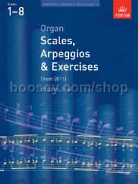 Organ Scales, Arpeggios and Exercises