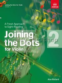 Joining the Dots for Violin, Grade 2