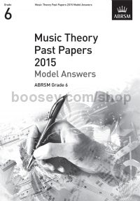 Music Theory Past Papers 2015 Model Answers, ABRSM Grade 6