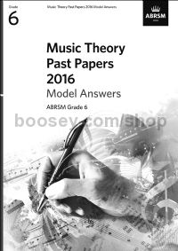 Music Theory Past Papers 2016 Model Answers, ABRSM Grade 6