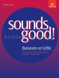 Sounds Good! for Bassoon or Cello