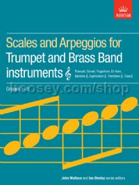 Scales and Arpeggios for Trumpet and Brass Band Instruments, Treble Clef, Grades 1-8