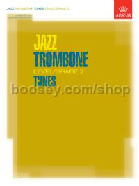 Jazz Trombone Level/Grade 2 Tunes, Part & Score & CD