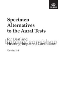 Specimen Alternatives to the Aural Tests for Deaf and Hearing-Impaired candidates – generic + piano