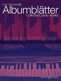 Albumblätter - Collected Piano Works