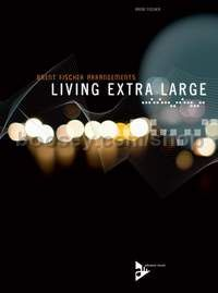 Living Extra Large - clarinet-ensemble, piano, bass & Drums (score & parts)