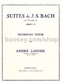 Suites for Cello, arr. for Tenor Trombone