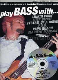 Play Bass With... Linkin Park, Limp Bizkit, System Of A Down, P.O.D. etc. (Book & CD)
