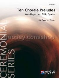 Ten Chorale Preludes - Concert Band Score