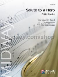Salute to a Hero - Concert Band (Score & Parts)