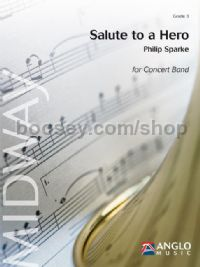 Salute to a Hero - Concert Band Score