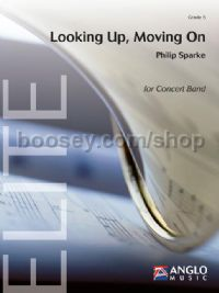 Looking Up, Moving On - Concert Band Score