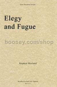 Elegy and Fugue for tenor saxophone & piano
