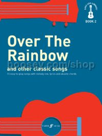Easy Uke Library, Vol.II - Over The Rainbow and Other Classic Songs (Voice & Ukulele)