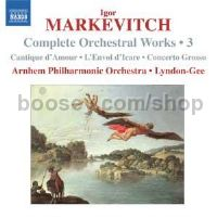 Complete Orchestral Works vol.3 Cantique d'Amour /L'Envol d'Icare/Concerto Grosso (Naxos Audio CD)