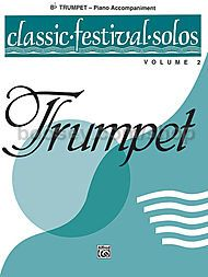 Classic Festival Solos Vol. 2 Trumpet (piano accompaniment)