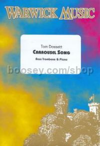 Carousel Song for bass trombone & piano