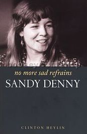 No More Sad Refrains: The Life and Times of Sandy