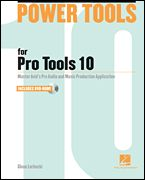 Power Tools For Pro Tools 10 (Bk & Dvd-rom)