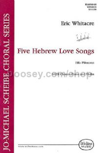 Five Hebrew Love Songs (SATB)