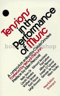 Tensions In The Performance Of Music (New Edition)