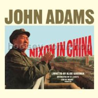 Nixon in China an opera in 3 acts (Nonesuch Audio CD 3-disc set)