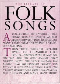The Library of Folk Songs Piano, Vocal, Guitar