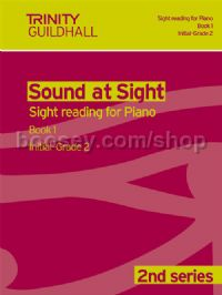Sound at Sight - Piano, Book 1: Initial-Grade 2