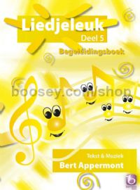 Liedjeleuk 5 (Begeleidingsboek) - children's choir (+ CD)