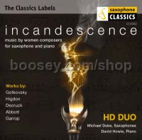 Incandescence (Saxophone Classics  Audio CD)