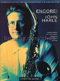 Encore! John Harle for soprano/alto/tenor saxophone and piano accompaniment