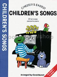 Chesters Easiest Childrens Songs (Piano, Vocal, Guitar)