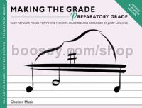 Making the Grade for Piano Preparatory (Revised Edition)