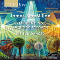 Symphony No. 5 'Le grand Inconnu' & The Sun Danced (Coro Audio CD)