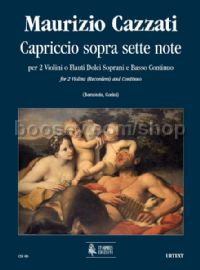 Capriccio sopra sette note for 2 Violins (2 Descant Recorders) & Continuo (score & parts)