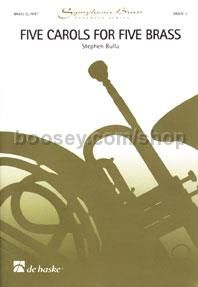 Five Carols for Five Brass - Trumpet (Score & Parts)